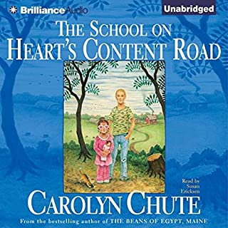 The School on Heart's Content Road                   By:                                                                                                                                 Carolyn Chute                               Narrated by:                                                                                                                                 Susan Ericksen                      Length: 17 hrs and 41 mins     11 ratings     Overall 3.0