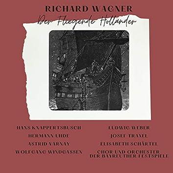 Richard Wagner : Der Fliegende Holländer