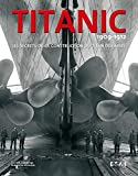 Titanic 1909-1912 - Les secrets de la construction du titan des mers