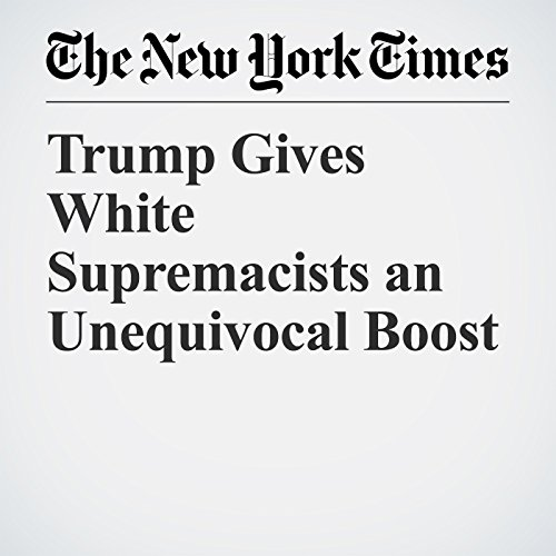 Trump Gives White Supremacists an Unequivocal Boost copertina