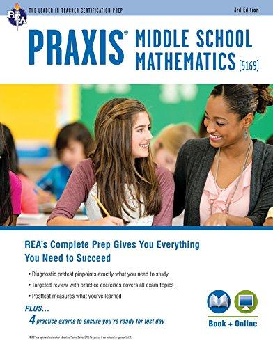 PRAXIS II Middle School Mathematics (5169) Book + Online (PRAXIS Teacher Certification Test Prep)