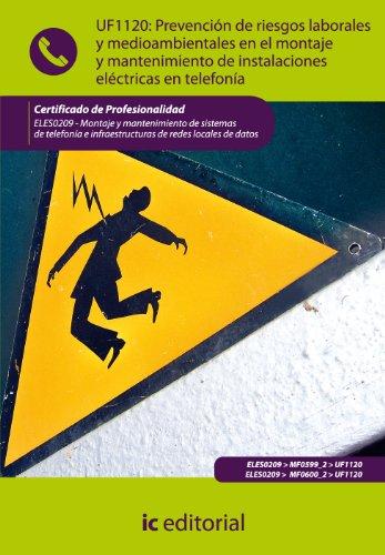 Prevención de riesgos laborales y medioambientales en el montaje y mantenimiento de...