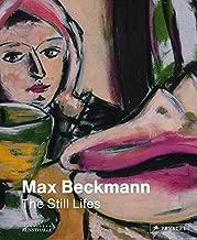 Max Beckmann: The Still Lifes