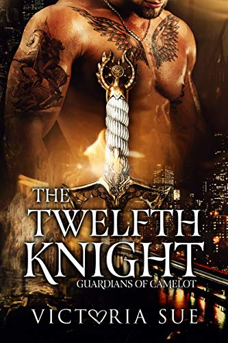 The Twelfth Knight (Guardians of Camelot Book 1) (English Edition)