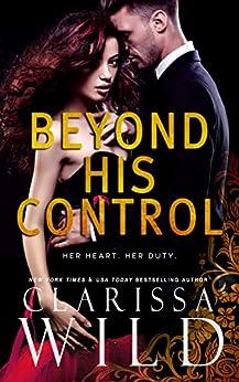 Beyond His Control (Dark Romance Suspense) (His Duet Book 2) by [Clarissa Wild]