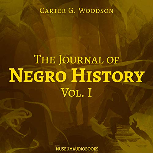 The Journal of Negro History, Vol. I audiobook cover art