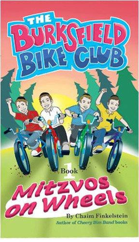 The Burksfield Bike Club: Mitzvos on Wheels (Book1)
