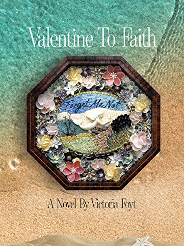 Valentine to Faith by [Victoria Foyt]