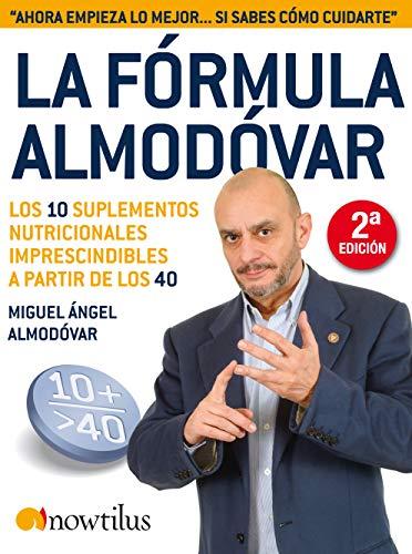 La Fórmula Almódovar: Los 10 Suplementos Nutricionales Imprescindibles A Partir de Los40 (En progreso)