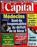CAPITAL [No 61] du 01/10/1996 - MEDECINS - SONT-ILS RESPONSABLES DU DEFICIT DE LA...