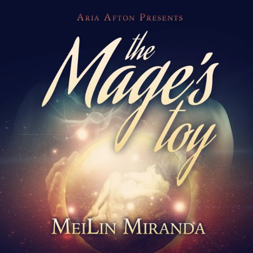 The Mage's Toy (Aria Afton Presents) audiobook cover art