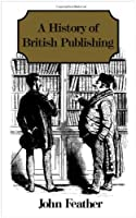 A History of British Publishing