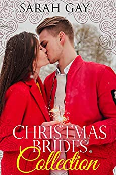 Christmas Brides Collection by [Sarah Gay]