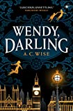 Wendy, Darling (English Edition)