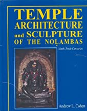 Temple Architecture and Sculpture of the Nolambas: Ninth-Tenth Centuries