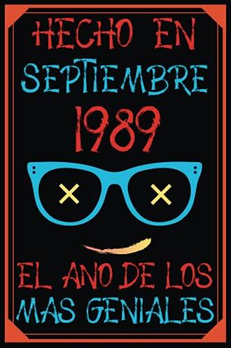 Hecho En Septiembre 1989 El Año De Los Más Geniales: 32 años cumpleaños regalos originales cuaderno de notas