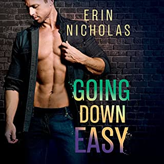 Going Down Easy     Boys of the Big Easy Series, Book 1              By:                                                                                                                                 Erin Nicholas                               Narrated by:                                                                                                                                 Ryan West                      Length: 8 hrs and 28 mins     197 ratings     Overall 4.3