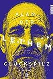 Alan, der Glückspilz: Stories von Lethem, Jonathan