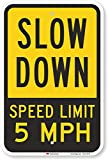 SmartSign Slow Down Sign, Speed Limit 5 MPH Sign 18x12 3M Engineer Grade Reflective Rust Free .63 Aluminum, Easy to Mount Weather Resistant Long Lasting Ink, Made in USA