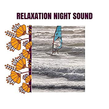 Relaxation Night Sound