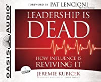 Leadership Is Dead: How Influence Is Reviving It, PDF included