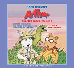 Marc Brown's Arthur Chapter Books: Volume 3: Buster's Dino Dilemma; The Mystery of the Stolen Bike; Arthur and the Lost Diary