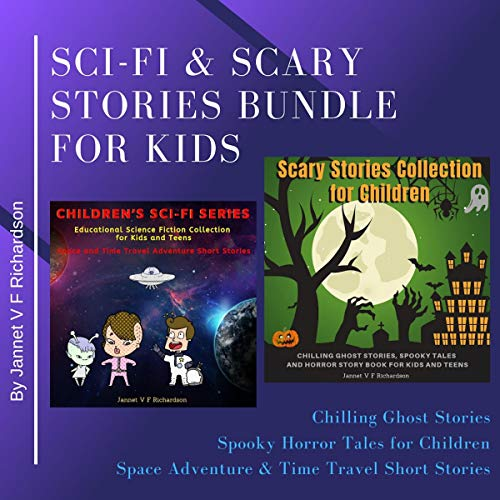 Couverture de Sci-Fi and Scary Stories Bundle for Kids