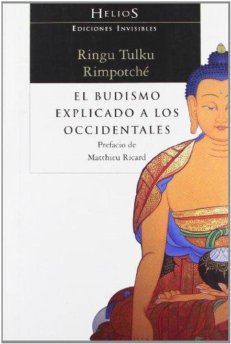 El Budismo Explicado A Los Occidentales: 1 (Helios)