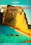 Lonely Planet Mediterranean Europe (Mediterranean Europe, 5th ed)