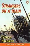 *STRANGERS ON A TRAIN PGRN4 (Penguin Readers (Graded Readers))
