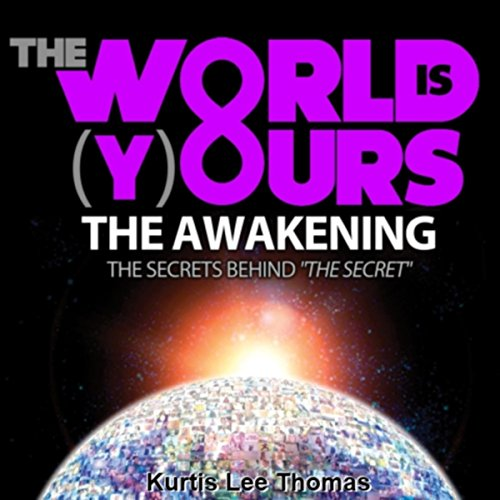The World Is Yours - The Awakening audiobook cover art