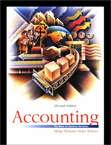 Accounting: The Basis for Business Decisions (Accounting, the Basis for Business Decisions, 11th ed)