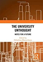 The University Unthought: Notes for a Future