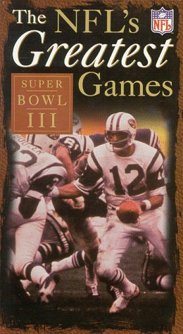 The NFL's Greatest Games - Super Bowl III (New York Jets vs. Baltimore Colts) [VHS]
