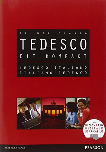 DIT. Dizionario compatto tedesco-italiano, italiano-tedesco