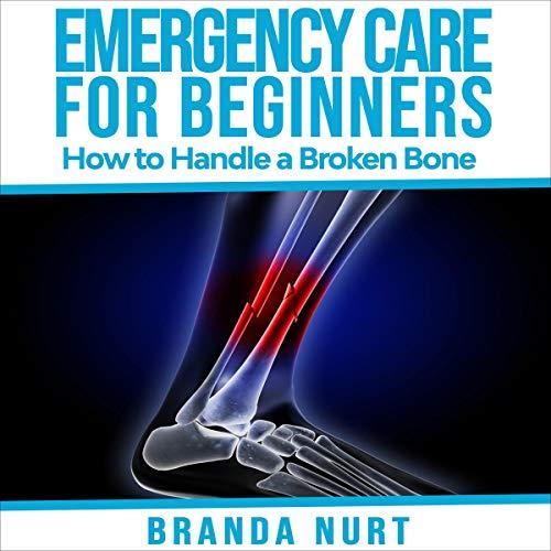 Emergency Care for Beginners: How to Handle a Broken Bone Titelbild