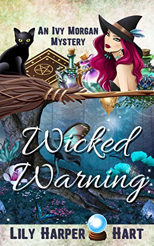 Download Wicked Warning (An Ivy Morgan Mystery Book 5) (English Edition) B01E37GL9O