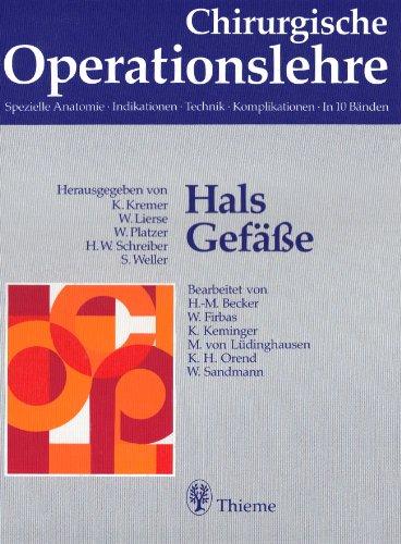 Chirurgische Operationslehre, 10 Bde. in 12 Tl.-Bdn. u. 1 Erg.-Bd., Bd.1, Hals, Gefäße