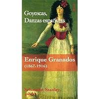 Goyescas Danzas Espanolas