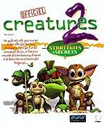 Créatures 2 - Stratégies et secrets de Toby Simpson