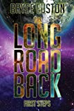 The Long Road Back: First Steps