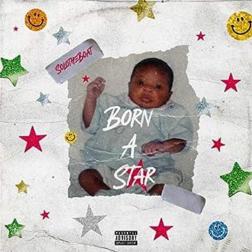 Born a Star