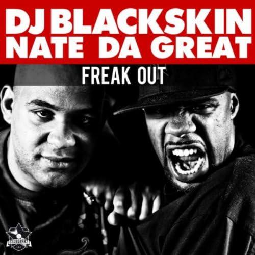 DJ Blackskin & Nate Da Great