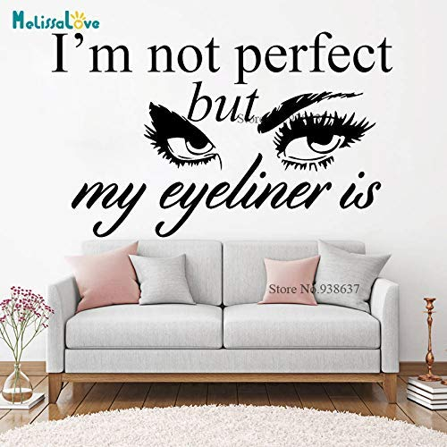 Ik ben niet perfect, maar mijn Eyeliner is Grooming Cosmetic Case Decor Beauty Salon Quote Decal Popular Make Up Home Muursticker 131X80Cm