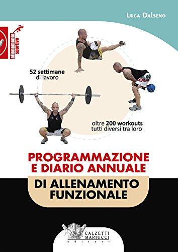 Programmazione e diario annuale di allenamento funzionale: 1