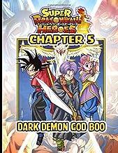 SUPER DRAGON BALL HEROES: DARK DEMON REALM MISSION CHAPTER 5- DARK DEMON GOD BOO