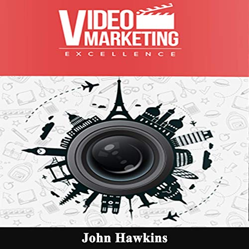 Video Marketing Excellence audiobook cover art