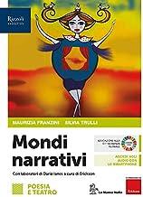 Scaricare Libri Mondi narrativi. Poesia. Per le Scuole superiori. Con e-book. Con espansione online: 1 PDF