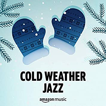Cold Weather Jazz