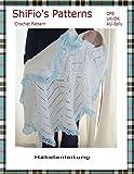 Häkelanleitung - CP8 - Babyschal, Decke im Ajourmuster